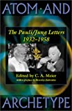 img - for Atom and Archetype: The Pauli/Jung Letters, 1932-1958 book / textbook / text book