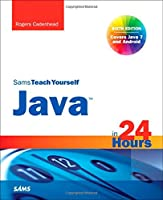 Sams Teach Yourself Java in 24 Hours, 6th Edition Front Cover