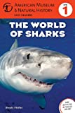 Wendy Pfeffer The World of Sharks (American Museum of Natural History Easy Readers)