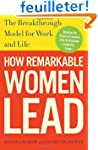 How Remarkable Women Lead: The Breakt...