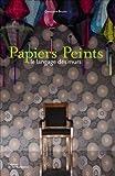 echange, troc Geneviève Brunet - Papiers Peints : Le langage des murs