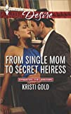 From Single Mom to Secret Heiress (Dynasties: The Lassiters Book 2)