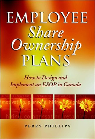 Employee Share Ownership Plans: How to Design and Implement an ESOP in Canada