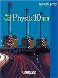 Natur und Technik - Physik (Ausgabe 2000) - Realschule Bayern: 10. Jahrgangsstufe: Wahlpflichtfächergruppe II und III - Schülerbuch title=