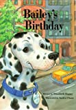 img - for Bailey's Birthday by Elizabeth Happy (1994-01-06) book / textbook / text book