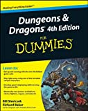 Dungeons and Dragons 4th Edition For Dummies (0470292903) by Slavicsek, Bill