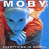 Moby Everything is wrong & Underwater