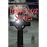 The Wordworth Collection of Irish Ghost Stories (Special Editions)by Various
