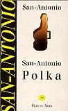 echange, troc San-Antonio - San-Antonio polka