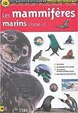Les mammifères marins, Tome 2 : Documentation scolaire en images autocollantes - Dès 7 ans