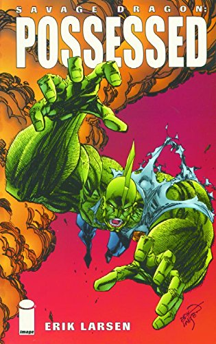 Savage Dragon Vol. 4: Possessed
