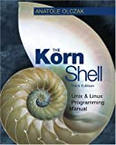 The Korn Shell: Unix & Linux Programming Manual