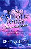 Being Catholic Today: Your Personal Guide