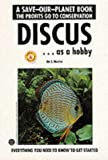 img - for Discus as a Hobby (Save-Our-Planet Book) book / textbook / text book