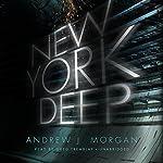 New York Deep | Andrew J. Morgan