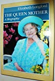 img - for The Queen Mother book / textbook / text book