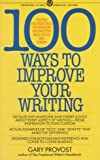 img - for [(Provost Gary : 100 Ways to Improve Your Writing)] [By (author) Gary Provost] published on (August, 1987) book / textbook / text book