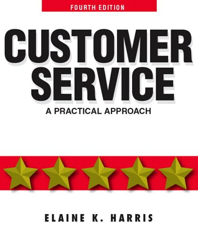 Customer Service: A Practical Approach (4th Edition)