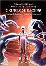 Portulans de l'imaginaire 04 : Cruels miracles - Contes de la mort, l'espoir et la sainteté