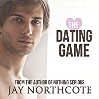 The Dating Game (       UNABRIDGED) by Jay Northcote Narrated by Matthew Lloyd Davies