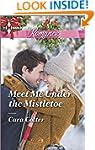 Meet Me Under the Mistletoe (Harlequi...