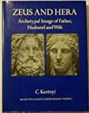 Zeus and Hera: Archetypal image of father, husband, and wife (Archetypal images in Greek religion)