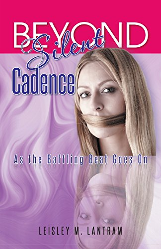 Beyond Silent Cadence: As the Baffling Beat Goes on