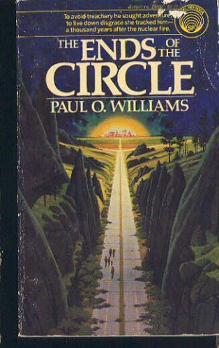 The Ends of the Circle, Williams,Paul O.