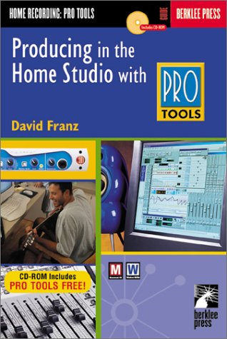 Producing In Home W/ Pro Tools W/Cd