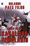 img - for Di rio de Um Cavaleiro Templ rio (Em Portuguese do Brasil) book / textbook / text book