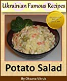Olivye - Ukrainian Potato Salad - Step-by-step Picture Cookbook How to Make Potato Salad (Ukrainian Famous Recipes 3)