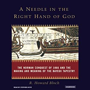 A Needle in the Right Hand of God | [R. Howard Bloch]
