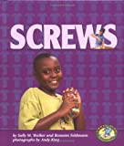 Screws (Early Bird Physics) (0822522225) by Sally M. Walker