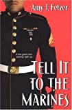 img - for Tell It To The Marines book / textbook / text book