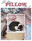 img - for The Ultimate Pillow Book (Leisure Arts #15858) book / textbook / text book