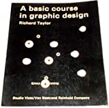 A basic course in graphic design (0289701066) by Taylor, Richard