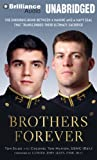 img - for Brothers Forever: The Enduring Bond between a Marine and a Navy SEAL that Transcended Their Ultimate Sacrifice book / textbook / text book