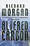 Altered Carbon (0575073225) by Morgan, Richard