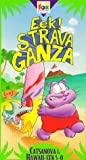 Eek the Cat: Eekstravaganza: Catsanova & Hawaii-Eek 5-0 [VHS]