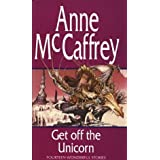 Get Off The Unicornby Anne McCaffrey