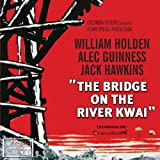 Bridge On The River Kwai,The Original Soundtrack