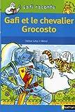 echange, troc Didier Lévy, Mérel - Gafi et le chevalier Grocosto