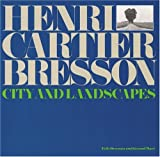 Henri Cartier-Bresson: City and Landscapes (0821227572) by Cartier-Bresson, Henri