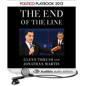 The End of the Line: Romney vs. Obama (POLITICO Inside Election 2012)