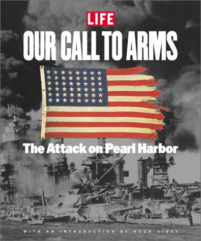 Our Call to Arms: The Attack on Pearl Harbor (9781929049325)