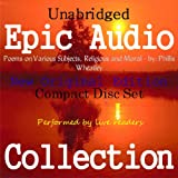 Poems on Various Subjects, Religious and Moral [Epic Audio Collection]