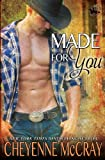 Made for You (Riding Tall)