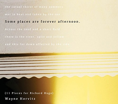 some-places-are-forever-afternoon-11-places-for-richard-hugo