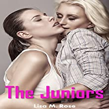 The Juniors (College Girls Romance Book 3) (       UNABRIDGED) by Lisa M. Rose Narrated by Michael O'Shea
