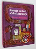 Simon in the Land of Chalk Drawings (0340041951) by McLachlan, Edward